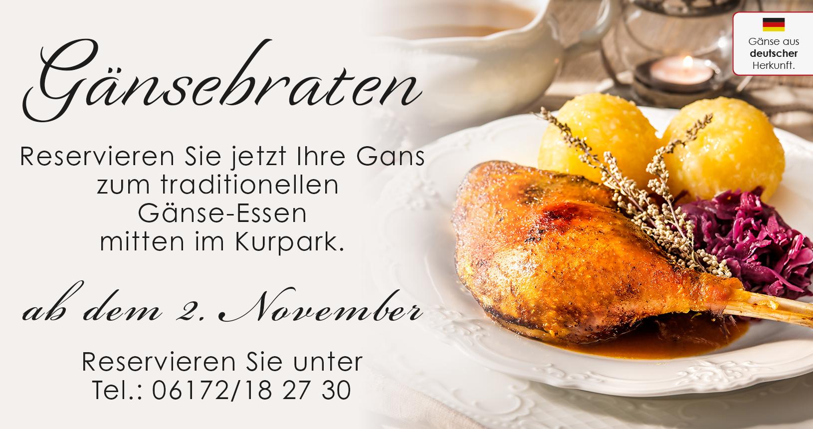 Gänsebraten Reservierung unter Tel.: 06172 / 182730